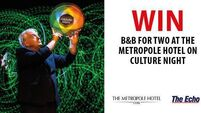 WIN B&B FOR TWO AT THE METROPOLE ON CULTURE NIGHT.