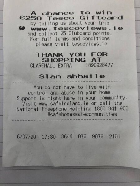 Tesco Ireland has printed a message of support to those suffering from domestic abuse on its receipts. Image credit: Safe Ireland/Twitter.