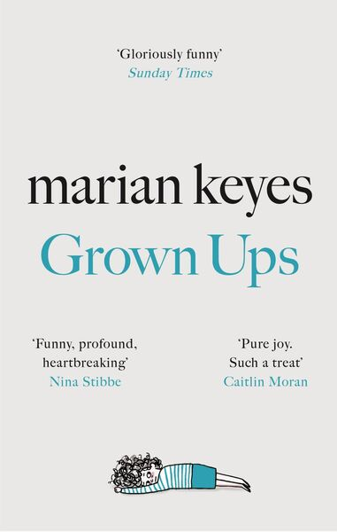 Grown Ups by Marian Keyes.