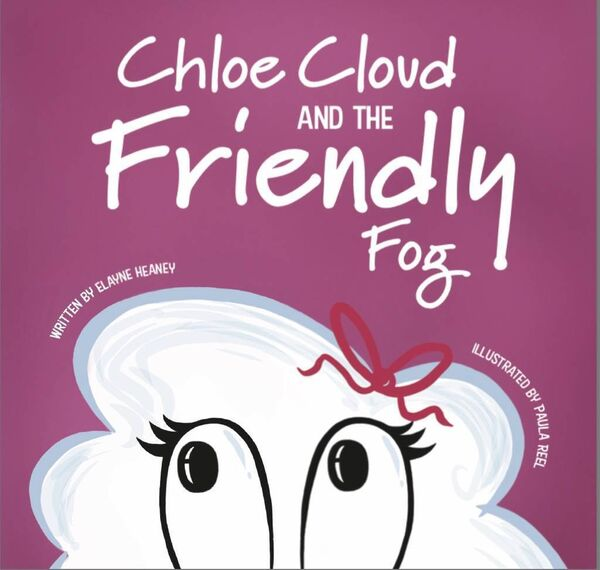Choloe Cloud and the Friendly Fog, by Elayne Lawton from Douglas