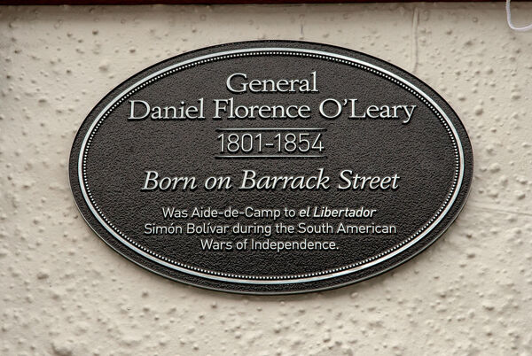 The plaque commemorating the birthplace of Daniel Florence O'Leary. O'Leary (1801 - 1854).