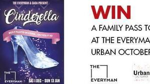 Win tickets to Cinderella at The Everyman with Urban October