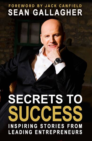 Sean Gallagher's new book 'Secrets to Success'.