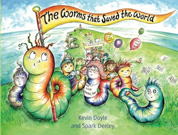 The Worms that Saved the World, by Kevin Doyle and Spark Deeley