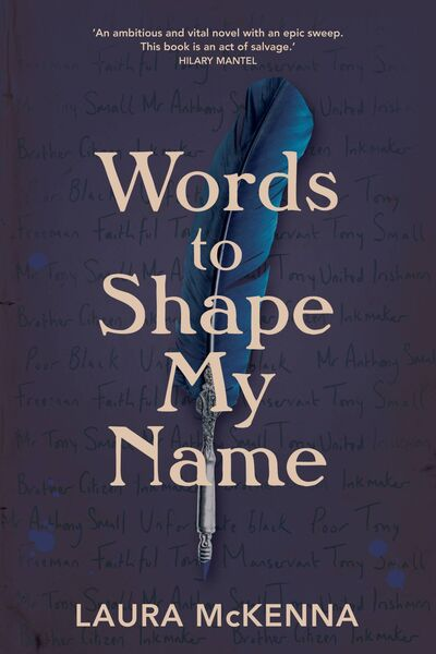 Words To Shape My Name by Laura McKenna.